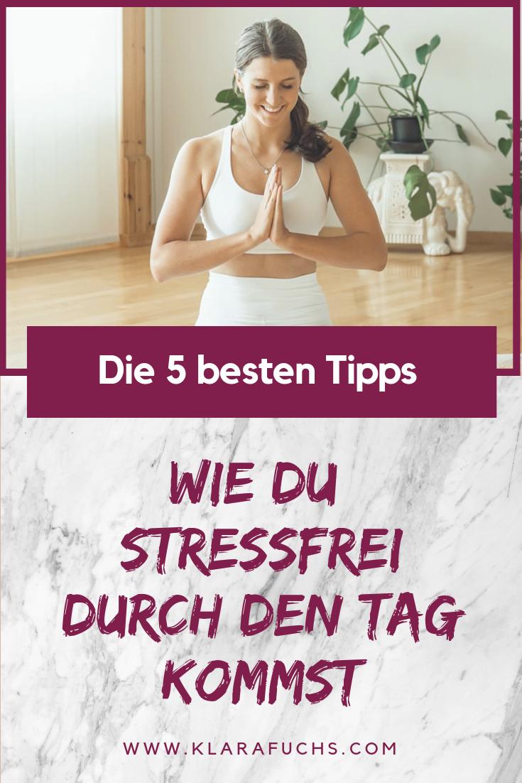 Stressfrei durch den Tag. Die 5 besten Tipps