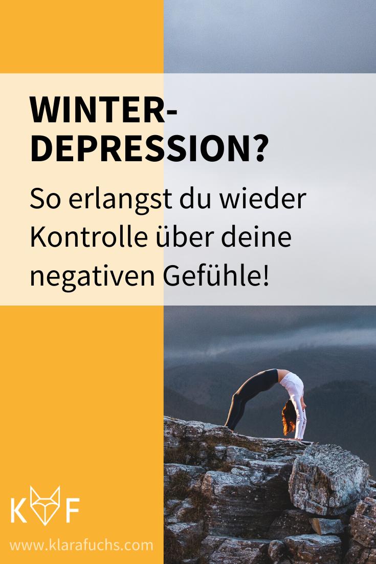 Winterdepression? So erlangst du wieder Kontrolle über deine negativen Gefühle!