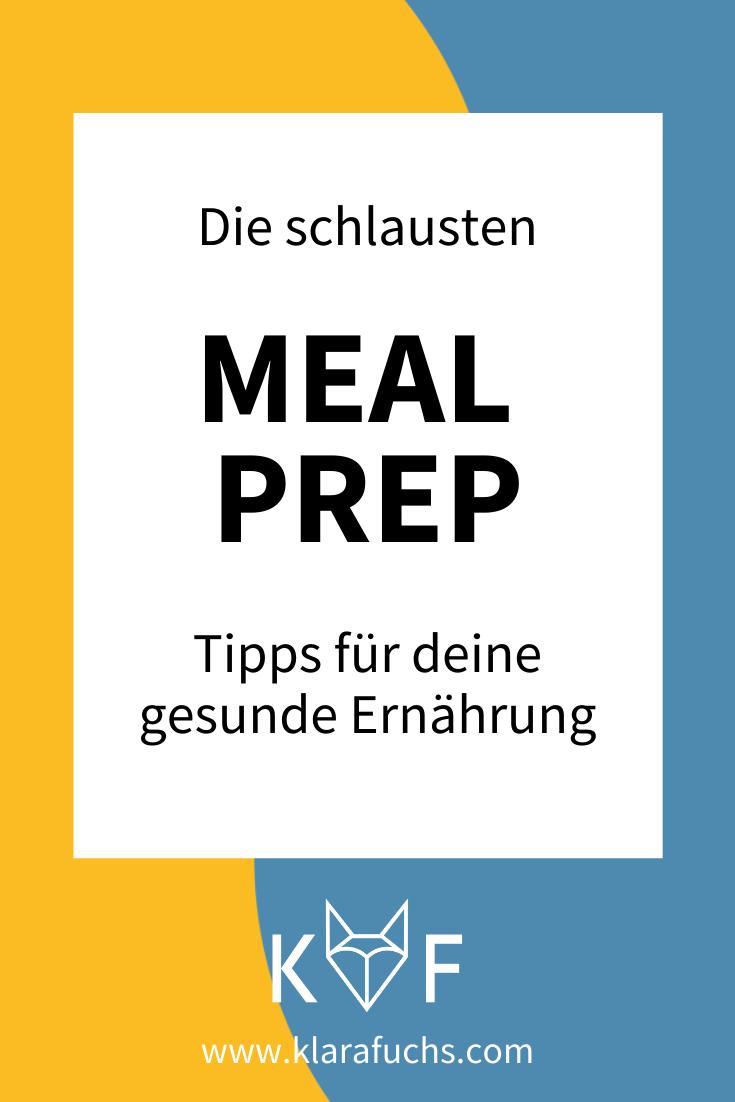 Die schlausten Meal Prep Tipps für deine gesunde Ernährung