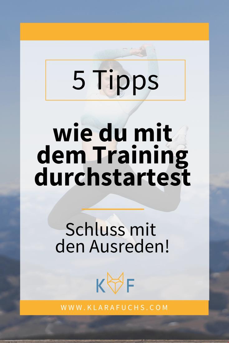 Pinterest Grafik: 5 Tipps wie du mit dem Training beginnen kannst
