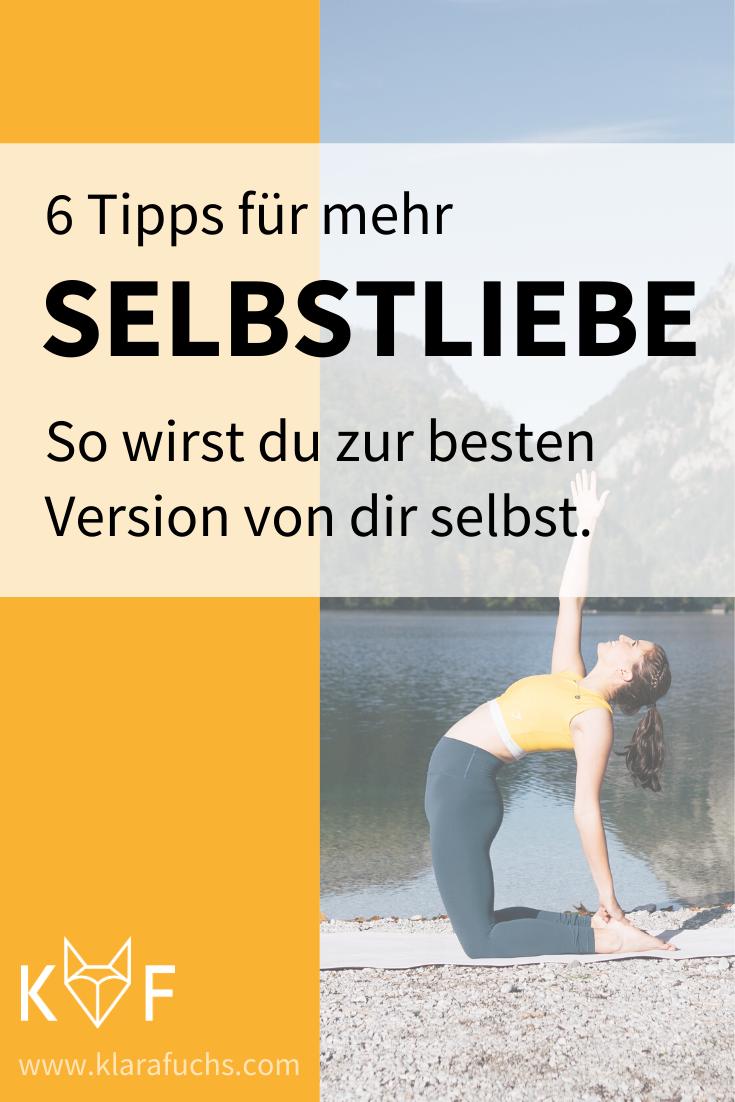 Pinterest Grafik: 6 Tipps für mehr Selbstliebe